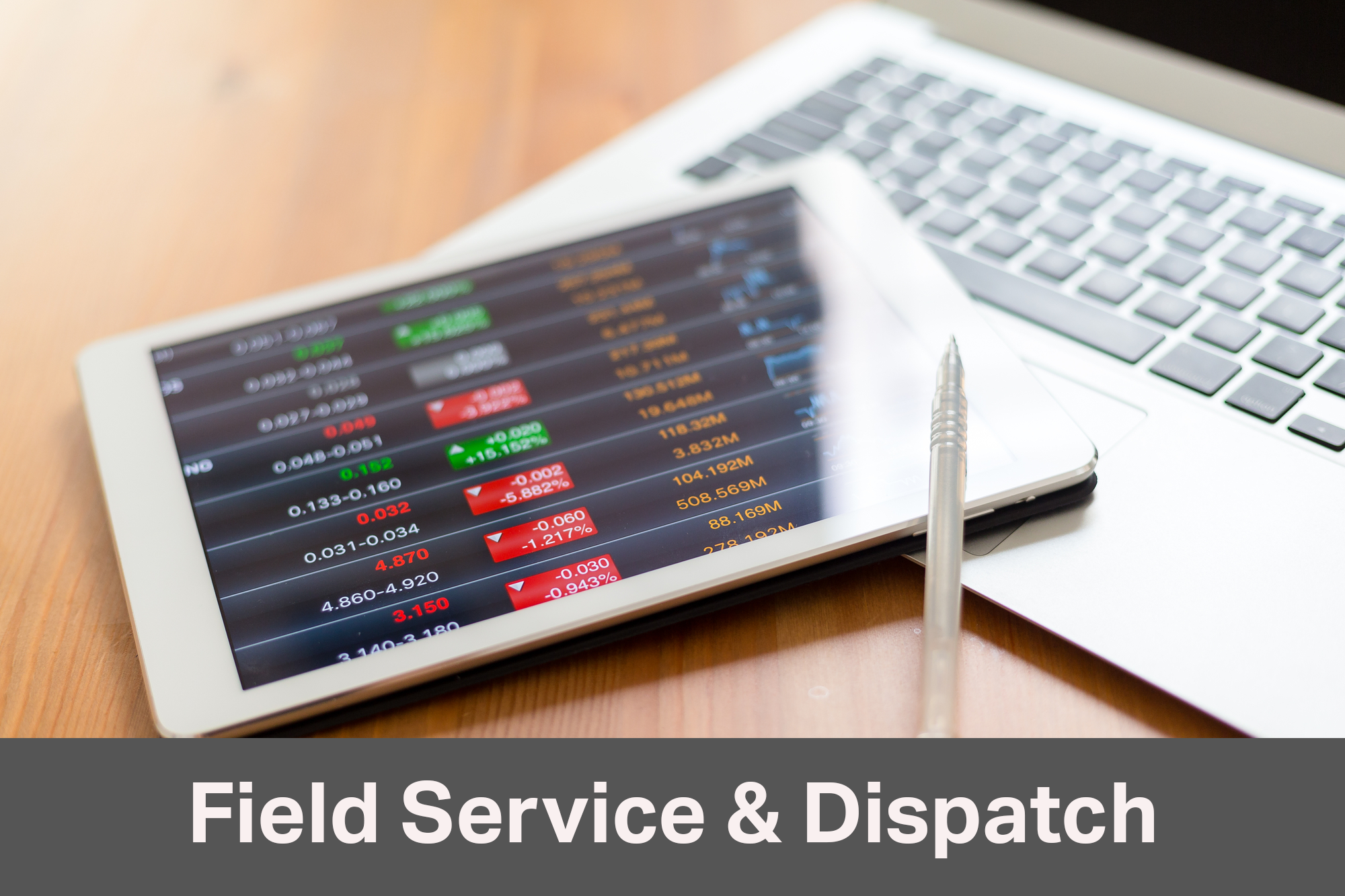 field service and dispatch