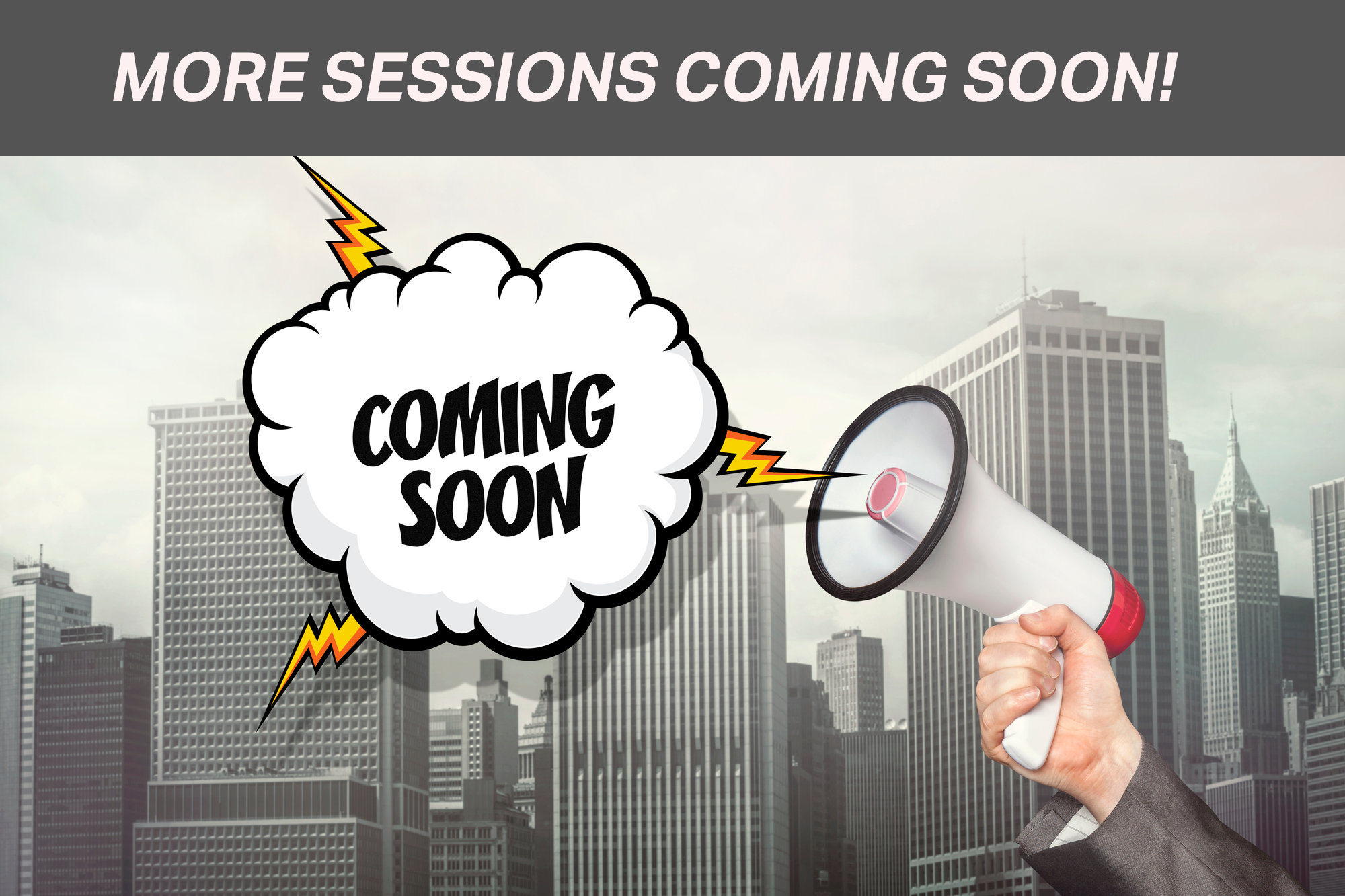 more sessions